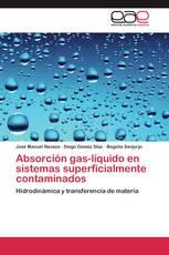 Absorción gas-líquido en sistemas superficialmente contaminados
