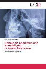 Cribaje de pacientes con traumatismo craneoenfálico leve