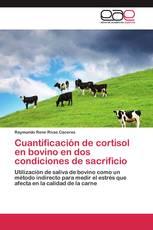 Cuantificación de cortisol en bovino en dos condiciones de sacrificio