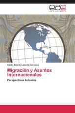 Migración y Asuntos Internacionales