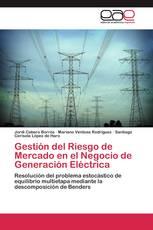 Gestión del Riesgo de Mercado en el Negocio de Generación Eléctrica
