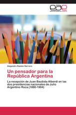Un pensador para la República Argentina