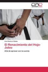 El Renacimiento del Hojo-Jutsu