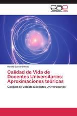 Calidad de Vida de Docentes Universitarios: Aproximaciones teóricas