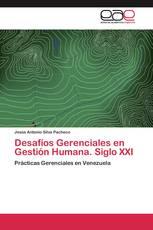 Desafíos Gerenciales en Gestión Humana. Siglo XXI