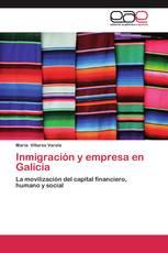 Inmigración y empresa en Galicia