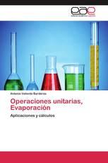 Operaciones unitarias, Evaporación