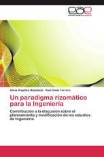 Un paradigma rizomático para la Ingeniería