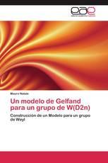 Un modelo de Gelfand para un grupo de W(D2n)