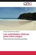 Las actividades rítmicas para niños ciegos