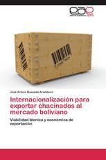Internacionalización para exportar chacinados al mercado boliviano