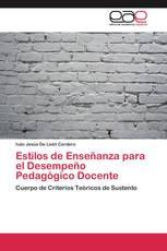Estilos de Enseñanza para el Desempeño Pedagógico Docente