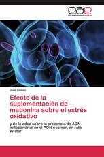 Efecto de la suplementación de metionina sobre el estrés oxidativo