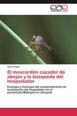 El moscardón cazador de abejas y la búsqueda del hospedador