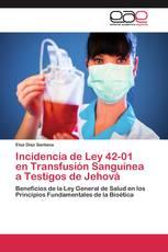 Incidencia de Ley 42-01 en Transfusión Sanguínea a Testigos de Jehová