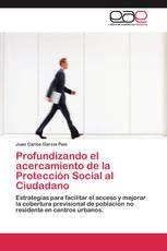 Profundizando el acercamiento de la Protección Social al Ciudadano