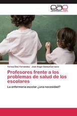 Profesores frente a los problemas de salud de los escolares