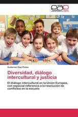 Diversidad, diálogo intercultural y justicia