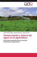Conservación y ahorro de agua en la agricultura