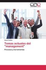 "Temas actuales del ""management"""