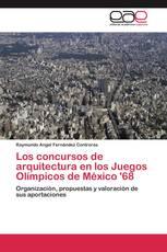 Los concursos de arquitectura en los Juegos Olímpicos de México '68