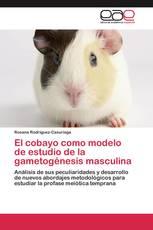 El cobayo como modelo de estudio de la gametogénesis masculina