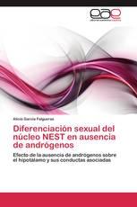 Diferenciación sexual del núcleo NEST en ausencia de andrógenos