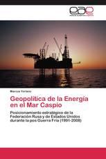 Geopolítica de la Energía en el Mar Caspio