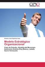 Modelo Estratégico Organizacional