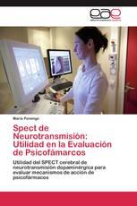 Spect de Neurotransmisión: Utilidad en la Evaluación de Psicofámarcos