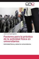 Factores para la práctica de la actividad física en universitarios