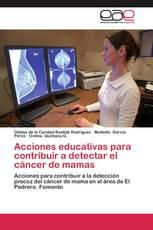 Acciones educativas para contribuir a detectar el cáncer de mamas
