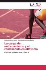 La carga de entrenamiento y el rendimiento en atletismo