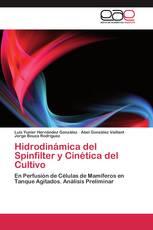Hidrodinámica del Spinfilter y Cinética del Cultivo