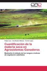 Cuantificación de la materia seca en Agrosistemas Ganaderos