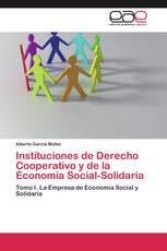 Instituciones de Derecho Cooperativo y de la Economía Social-Solidaria