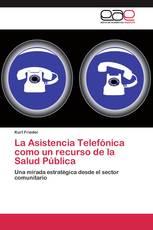 La Asistencia Telefónica como un recurso de la Salud Pública