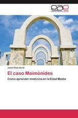 El caso Maimónides