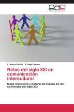 Retos del siglo XXI en comunicación intercultural