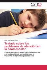 Tratado sobre los problemas de atención en la edad escolar