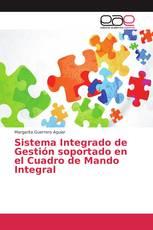 Sistema Integrado de Gestión soportado en el Cuadro de Mando Integral