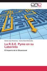La R.S.E. Pyme en su Laberinto