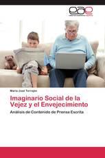 Imaginario Social de la Vejez y el Envejecimiento