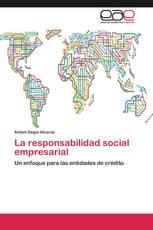 La responsabilidad social empresarial
