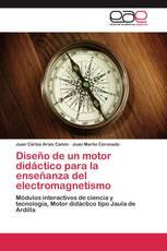 Diseño de un motor didáctico para la enseñanza del electromagnetismo