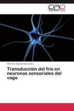 Transducción del frío en neuronas sensoriales del vago