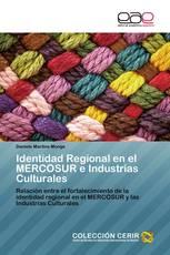 Identidad Regional en el MERCOSUR e Industrias Culturales