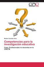 Competencias para la investigación educativa