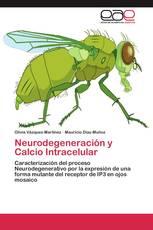Neurodegeneración y Calcio Intracelular