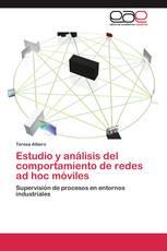 Estudio y análisis del comportamiento de redes ad hoc móviles